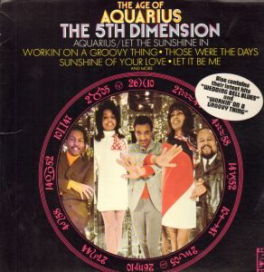 The Fifth Dimension recorded two songs from the musical Hair combined as one, ushering Broadway rock 'n' roll onto the pop charts.